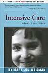 "Click here for more information about ""Intensive Care: A Family Love Story"" Book"