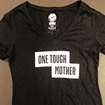 "Click here for more information about ""One Tough Mother"" - Black V-neck T-shirt"