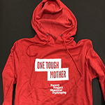 "Click here for more information about ""One Tough Mother"" - Red Hoodie"